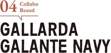 コラボブランド04 GALLARDAGALANTE NAVY