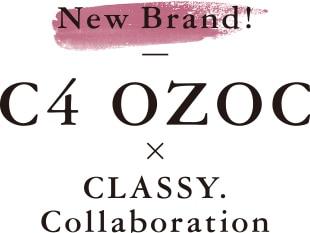 C4 OZOC×CLASSY. Collaboration