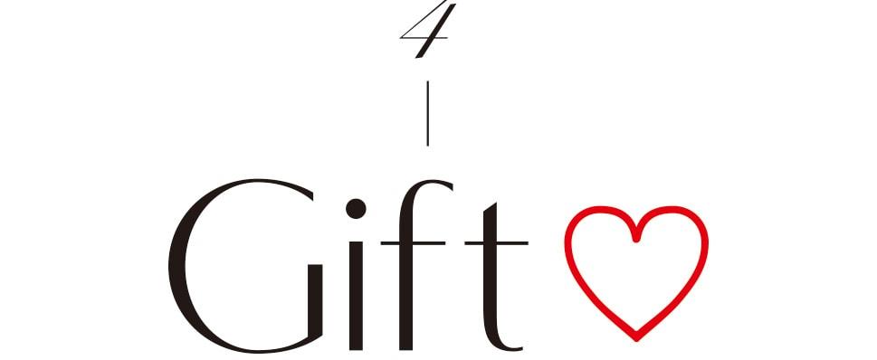 4-Gift♡