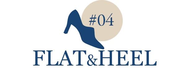 #04 FLAT&HEEL