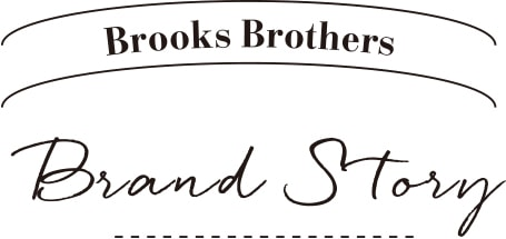 Brooks Brothers Brand Story